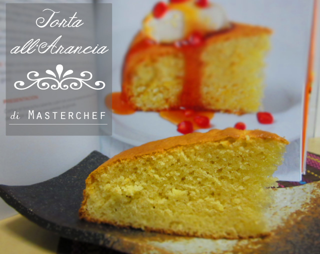 Torta all'Arancia Masterchef