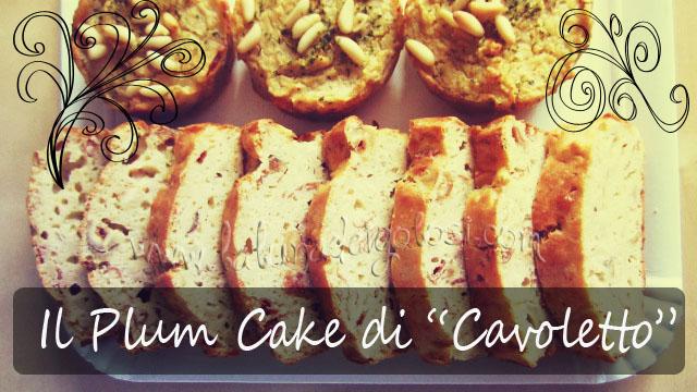 Plum-cake salato di Cavoletto