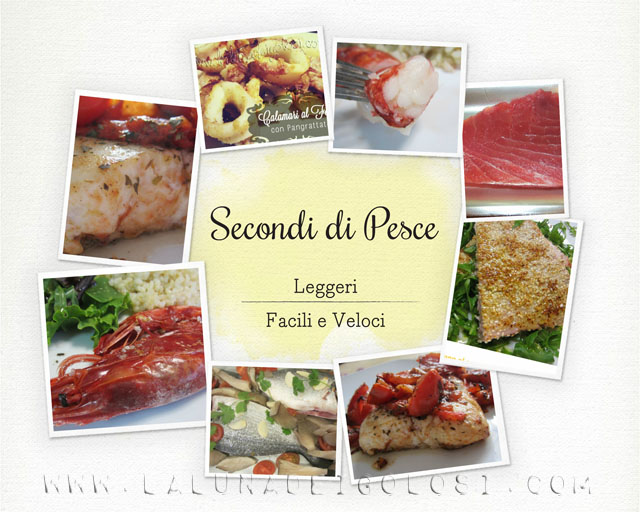 Secondi di Pesce Light